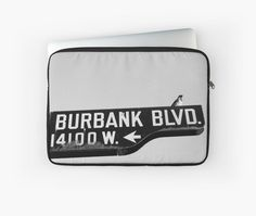 Laptop Sleeve - Burbank and Bird, Los Angeles, California by Douglas E.  Welch