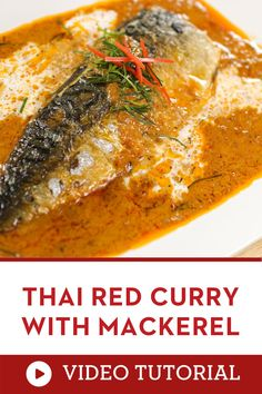 Watch this video to learn how to make Thai food at home! Thai red curry sauce served with seared mackerel. Substitute another fish or use any other seafood you like. It's an easy, gluten-free Thai dinner that will please the crowd. A seafood recipe that is also healthy and easy to learn! |how to cook Thai food at home | Authentic Thai recipe Asian Noodle Recipes, Easy Asian Recipes, Curry Recipes, Seafood Recipes, Red Curry Sauce, Authentic Thai Food, Mackerel Recipes, Thai Street Food, Dinner Party Recipes