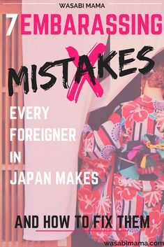 Want to make sure you're a model traveler when you visit Japan? Don't miss these 7 common cultural mistakes you should avoid, and what you should do instead.