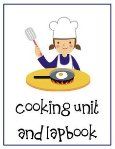 Cooking Unit Lessons and Lapbook Printables Culinary Classes, Culinary Arts, Cooking Classes For Kids, Cooking With Kids, Master Chef, Preschool Cooking, Cooking Photography, Nutrition Classes, Food Lab