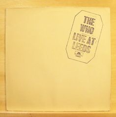 THE-WHO-Live-at-Leeds-Vinyl-LP-Magic-Bus-My-Generation-Summertime-Blues