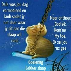 Evening Greetings, Afrikaanse Quotes, Good Night Blessings, Goeie Nag, Goeie More, Special Quotes, Sleep Tight, Amanda, Poems