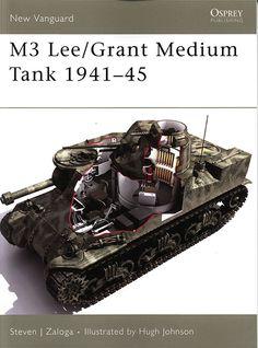 Livre - Revue M3 Lee-Grant Medium Tank 1941-45 - NEW VANGUARD 113