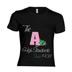 A-List Tee by WajuDesigns on Etsy Aka Sorority, Alpha Kappa Alpha Sorority, Sorority And Fraternity, Aka Apparel, Alpha Kappa Alpha Paraphernalia, Pretty In Pink, Pretty Girls, T Shirts With Sayings, Sheila