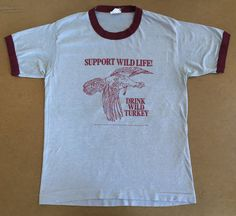 053545744 WILD TURKEY Shirt 1985 Vintage/ 80's Bourbon Whiskey Liquor Support Wild  Life Ad Ringer Tshirt/ USA Made Fun Bird Cocktail Drink Sz Small