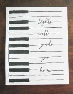 """Lights Will Guide You Home Quote on Piano Keys - 8"""" x 10"""" - Hand Painted Watercolor Art"""
