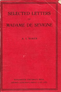 vintage book selected letters of Madame De Sevigne 1925 Books To Read, My Books, Love You, My Love, Book Reader, Vintage Books, Book Publishing, Book Lovers, The Selection