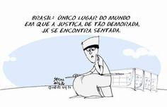 A lenta Justiça brasileira...