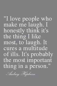 I love people who make me laugh