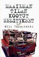 €24.50 Maailman tilan kootut selitykset – Olli Tammilehto – kirjat – Rosebud.fi