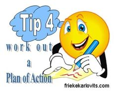 Tip 4 - A Plan of Action is dthe GPS of any business activity.