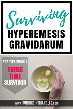 Surviving hyperemesis gravidarum - tips for how and what to eat and the effects it has on a pregnant body #hyperemesisgravidarum #morningsickness #pregnancy