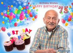 75th Birthday cards, Quotes, Wishes, Messages and Images