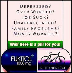 Best medicine...it took me a sec;but I finally got it..Take a Walk !