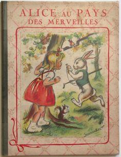 ¤ Alice au Pays des Merveilles. Illustrations Germaine Bouret