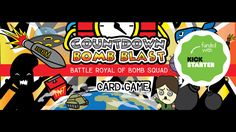 - THE CARD GAME OF BOMB SQUAD -  COUNTDOWN TO .......  :  BOMB BLAST or DEFUSE ALL BOMB:  : DEAD or ALIVE  ...  LOSE or WIN :