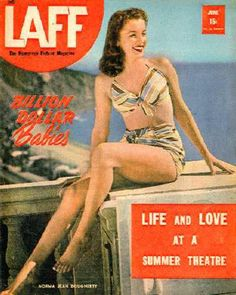 Marilyn Monroe when she was still Norma Jean - on LAFF magazine, June Norma Jean Marilyn Monroe, Marilyn Monroe Photos, Joe Dimaggio, Movie Magazine, Norma Jeane, Film Movie, American Actress, Bikinis, Swimsuits