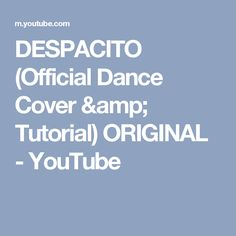 DESPACITO (Official Dance Cover & Tutorial) ORIGINAL - YouTube