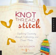 review on bettina's treehouse : Knot Thread Stitch - Lisa Solomon