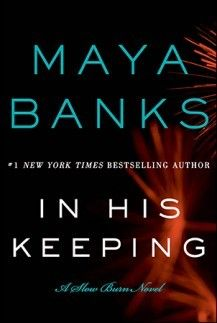 In His Keeping (Slow Burn #2) by Maya Banks: http://www.thereadingcafe.com/in-his-keeping-slow-burn-2-by-maya-banks-review-and-giveaway/
