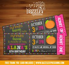 Printable Chalkboard Pumpkin Ticket Birthday Invitation | Fall Festival/Harvest | Pink and Orange | Girl October Party Idea | Digital File | Hay Ride | FREE thank you card | Party Package Available |  Banner | Cupcake Toppers | Favor Tag | Food and Drink Labels | Signs |  Candy Bar Wrapper | www.dazzleexpressions.com
