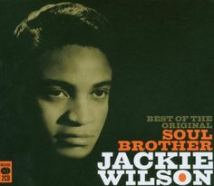 Best Of The Original Soul Brother by Jackie Wilson: Amazon.co.uk: Music