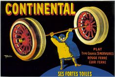 French Continental Ad from 1910. #continental #continentaltire