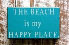 The Beach is my Happy Place - Box Sign.