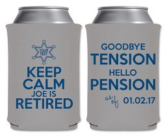 Neoprene Can Coolers Beverage Insulators Custom Police Sheriff Cop Retirement Party Favors | Keep Calm I'm Retired (2C) | by ThatCustomShop on Etsy #thatcustomshop