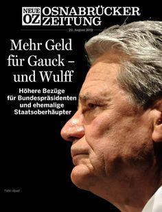 In der Mittwochsausgabe (22. August 2012) unserer iPad-Ausgabe beschäftigen wir uns mit den Bezügen für Bundespräsidenten und ehemaligen Staatsoberhäuptern. Alle Infos zur App auf www.noz.de/digital.