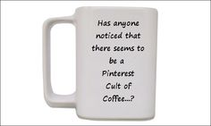 Pinterest coffee cult ;) Yes, I'm a member :)
