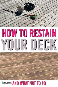 Restaining a deck is a great weekend project to DIY. Restaining your worn and weather deck can transform it and bring it to life again. Here is how to restain your deck and what to not to do. If your deck is weathered and worn it's time to restain your deck. Check out our before and after photos Restain Deck, How To Restain Wood, Deck Staining, Diy Wood Stain, Oil Based Stain, Water Based Stain, House Deck, What To Use, New Deck