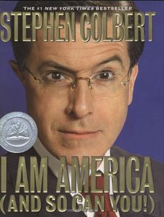 I Am America (And So Can You!) by Stephen Colbert, http://www.amazon.com/dp/0446580503/ref=cm_sw_r_pi_dp_Pf7nrb1K9ZWN0