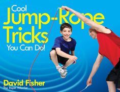 #Kindle #Free #Books for Kids: Cool Jump-Rope Tricks You Can Do!: A Fun Way to Keep Kids 6 to 12 Fit Year-'Round.