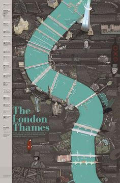 This new poster of the Thames charts the river's course from Battersea to the Tower, taking in the 16 bridges and numerous landmarks. The River Thames London Map, London Travel, London Poster, England And Scotland, New Poster, London Calling, British Isles, Plans, Travel Posters