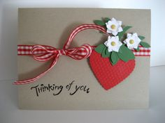 Stampin' Up heart punch Paper Punch Art, Punch Art Cards, Cute Cards, Diy Cards, Your Cards, Strawberry Crafts, Get Well Cards, Heart Cards, Baby Shower