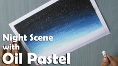 Beginners Painting | How to Paint a night sky with Oil Pastel
