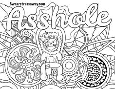 "Asshole - Swear Word Coloring Page - Adult Coloring Page - <a href=""http://Swearstressaway.com"" rel=""nofollow"" target=""_blank"">Swearstressaway.com</a>   Comes from the swear word adult coloring book Color & Swear"