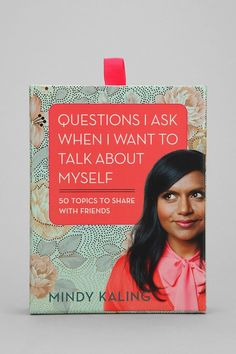 "Hilarious deck of conversation starters from the talented Mindy Kaling of ""The Office.""  Features 50 relatable subjects, each complete with accompanying questions, to get everyone talking."
