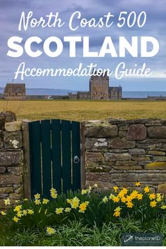 The North Coast 500 is a spectacular 500km stretch of road arching along Scotland's north coast. Existing as one of the most scenic road trip routes in the world, here are 10 of the best places to stay along the way. An accommodation guide to northern Scotland | Blog by The Planet D: Canada's Adventure Travel Couple