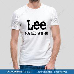 T-shirt Lee mas não entendi (Homem)