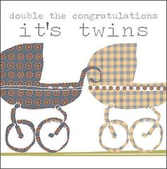 """twins baby shower birth announcement thank you card """"Double the congratulations: It's twins"""" Twin Babies, Twins, New Baby Wishes, Shower Inspiration, New Mums, Card Maker, Baby Cards, Bffs, Scrapbook Cards"""
