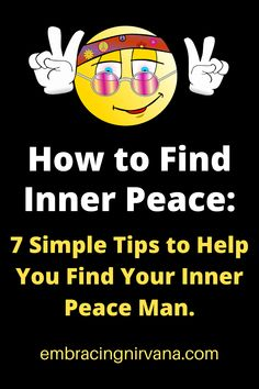 Find Your Inner Peace Man - 7 Simple Tips #innerpeace #peace #buddha #embracingnirvana #rgramsey Buddhist Teachings, Buddhism, Buddha Zen, Finding Inner Peace, Life Tips, Happy Life, Personal Development, Finding Yourself, Meditation