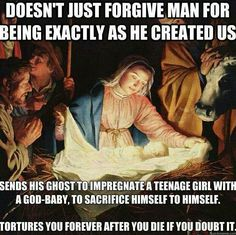 """Oh Christianity, you're so undeniably REAL! When was the last time someone spoke to a snake? Or rose from the dead? Or lived past 600? Or gave birth as a virgin? Or spoke to god on a mountain? Do miracles just stop happening in the later centuries to """"keep the faith""""? Lol. #atheist #atheism"""