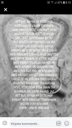 Words Quotes, Wise Words, Sayings, Finnish Words, Finnish Recipes, Think, Enjoy Your Life, Childhood Education, Food For Thought