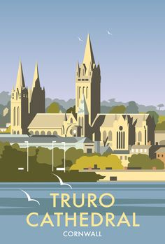 Truro Cathedral Print at Whistlefish Galleries - handpicked contemporary & traditional art that is high quality & affordable. Available online & in store Posters Uk, Railway Posters, Poster Ads, Poster City, Portsmouth, Truro Cathedral, Tourism Poster, Travel Illustration, Vintage Travel Posters