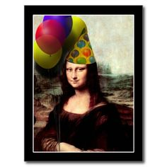 Mona Lisa Wearing Party Hat ( #Birthday ) Postcard  by #SpoofingTheArts #MonaLisa