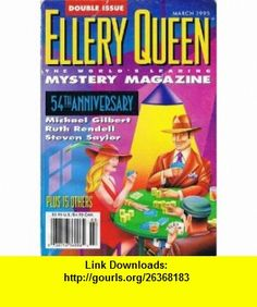 Ellery Queen Mystery Magazine, Vol. 105 #3/4, March 1995 Jeffry Scott, Steven Saylor, H.R.F. Keating, William G. Tapply, Edward D. Hoch, Ruth Rendell, Jo Bannister, Terry Mullins, Judith Post, Michael Gilbert, Janet Hutchings ,   ,  , ASIN: B004J6161S , tutorials , pdf , ebook , torrent , downloads , rapidshare , filesonic , hotfile , megaupload , fileserve
