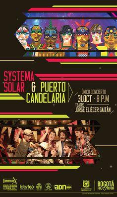 Afiche concierto Systema Solar & Puerto Candelaria. Diseño: Ferney Rodríguez. Bogotá, 2014.