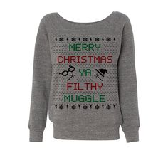 Grey Wideneck Merry Christmas Ya Filthy Muggle Harry Potter Ugly Sweater Oversized Jumper Pullover by TeesAndTankYouShop on Etsy https://www.etsy.com/listing/212486991/grey-wideneck-merry-christmas-ya-filthy